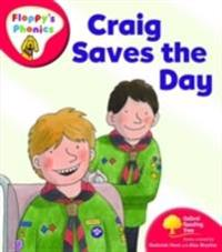 Oxford reading tree: level 4: floppys phonics: craig saves the day