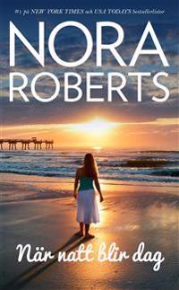 När natt blir dag - Nora Roberts | Laserbodysculptingpittsburgh.com