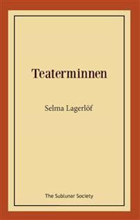 Teaterminnen - Selma Lagerlöf | Laserbodysculptingpittsburgh.com