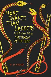 More Snakes Than Ladders: Thow of the Dice