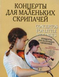 Concertos for Little Violinists. Score and parts. Includes CD.