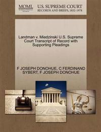 Landman V. Miedzinski U.S. Supreme Court Transcript of Record with Supporting Pleadings