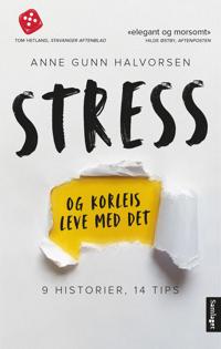 Stress og korleis leve med det - Anne Gunn Halvorsen pdf epub