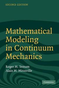 Mathematical Modelling In Continuum Mechanics