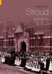 Memories of Stroud
