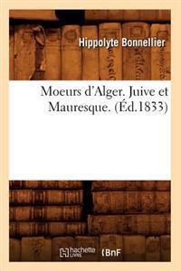 Moeurs D'Alger. Juive Et Mauresque. (Ed.1833)