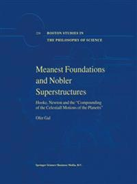 Meanest Foundations and Nobler Superstructures
