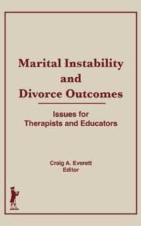 Marital Instability and Divorce Outcomes