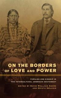 On the Borders of Love and Power