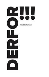 Derfor!!! - Atle Steffensen | Ridgeroadrun.org