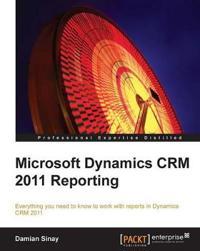 Microsoft Dynamics Crm 2011 Reporting