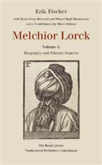Melchior Lorck-Biography and primary sources