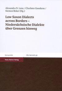 Low Saxon Dialects Across Borders - Niedersachsische Dialekte Uber Grenzen Hinweg