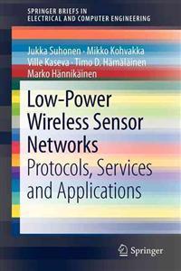 Low-Power Wireless Sensor Networks