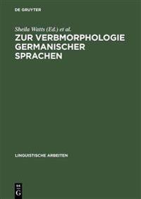Zur Verbmorphologie Germanischer Sprachen