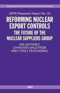 Reforming Nuclear Export Controls
