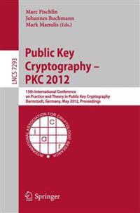 Public Key Cryptography -- PKC 2012