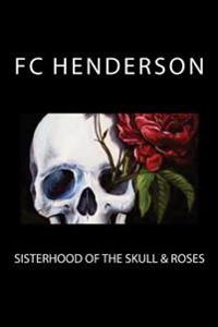 Sisterhood of the Skull & Roses