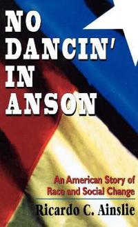 No Dancin' in Anson