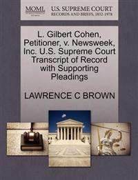 L. Gilbert Cohen, Petitioner, V. Newsweek, Inc. U.S. Supreme Court Transcript of Record with Supporting Pleadings