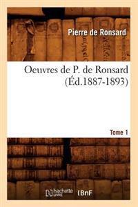 Oeuvres de P. de Ronsard. Tome 1 (Ed.1887-1893)