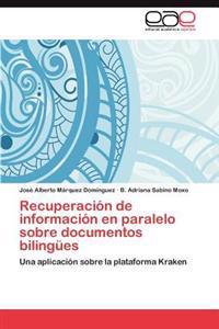 Recuperacion de Informacion En Paralelo Sobre Documentos Bilingues