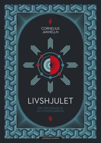 Livshjulet - Cornelius Jakhelln | Ridgeroadrun.org