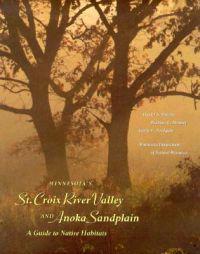 Minnesota's St. Croix River Valley and the Anoka Sandplain