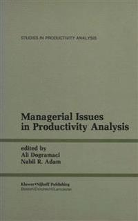Managerial Issues in Productivity Analysis