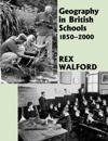 Geography in British Schools 1850-2000