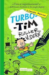 Turbo-Tim ruller videre - Lincoln Peirce | Ridgeroadrun.org