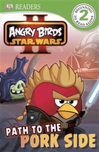 Angry Birds Star Wars II: Path to the Pork Side