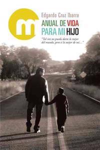 Manual De Vida Para Mi Hijo