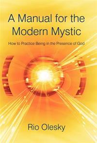A Manual for the Modern Mystic