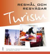 Turism – Resmål och resvägar