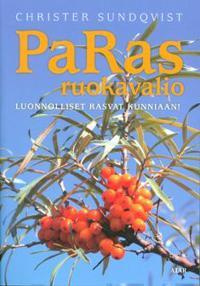 PaRas -ruokavalio - luonnolliset rasvat kunniaan
