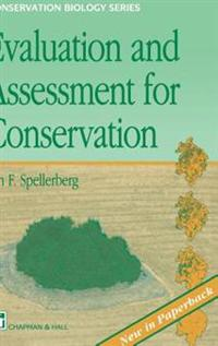 Evaluation and Assessment for Conservation