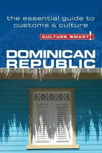 Culture Smart! Dominican Republic