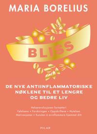 Bliss: de nye antiinflammatoriske nøklene til et lengre og bedre liv