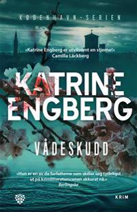 Vådeskudd - Katrine Engberg | Inprintwriters.org