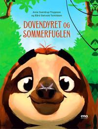 Dovendyret og sommerfuglen - Anne Sverdrup-Thygeson pdf epub