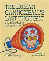 The Human Cannonball's Last Thought