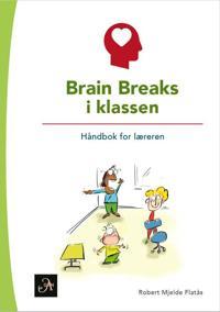 Brain breaks i klassen - Robert Mjelde Flatås | Inprintwriters.org