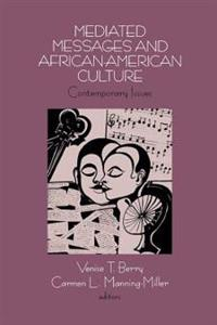 Mediated Messages and African-American Culture