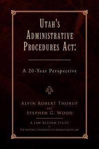 Utah's Administrative Procedures Act