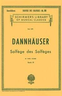 Solfege Des Solfeges - Book III: Voice Technique