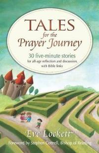Tales for the Prayer Journey