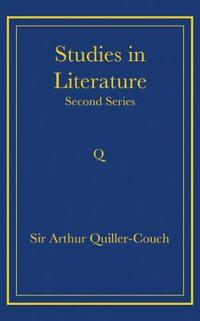 Writings of Arthur Quiller-Couch 11 Volume Paperback Set