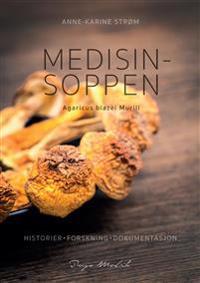 Medisinsoppen - Anne-Karine Strøm | Ridgeroadrun.org
