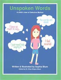 Unspoken Words: A Child's View of Selective Mutism